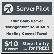 ServerPilot! Your SaaS server management solution and hosting control panel